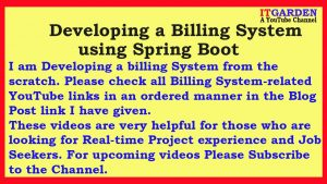 Billing System using Spring Boot – All YouTube video links updated here