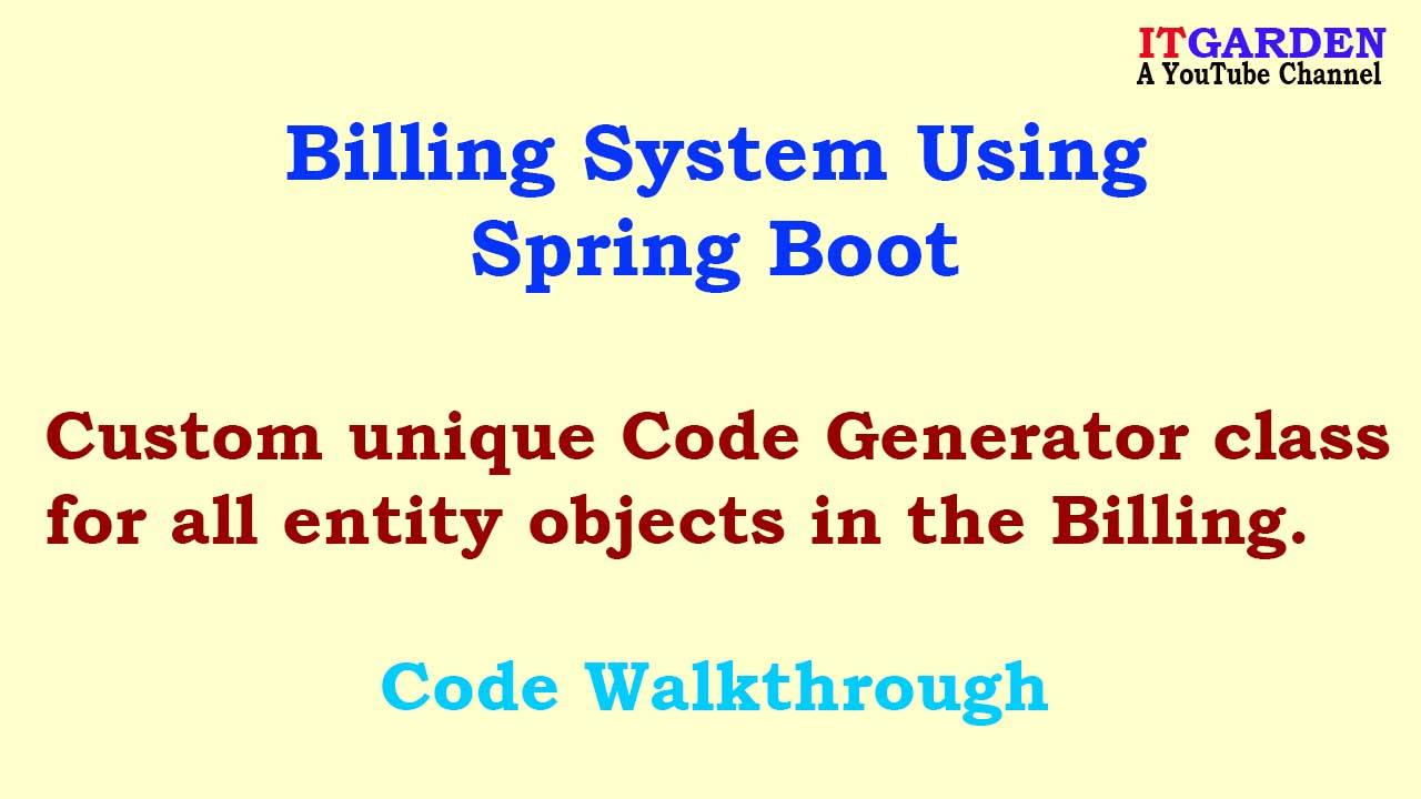 Billing System using Spring Boot, Custom ID Generator for Employee, Customer, and Vendor