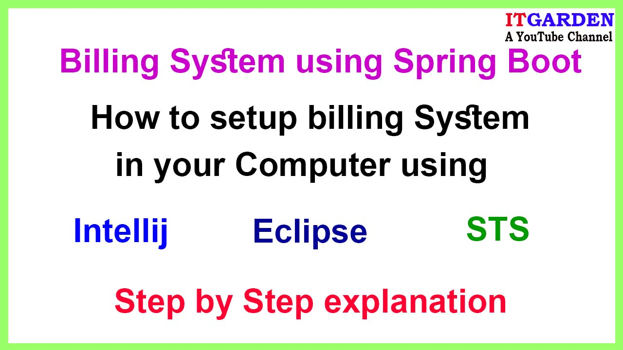 How to set up a Spring Boot Billing System in your Computer
