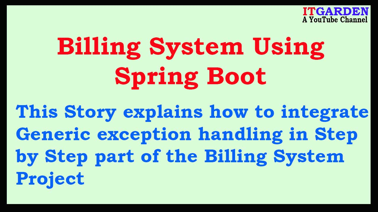 Billing Software using Spring Boot Integrating Centralized Exception handling