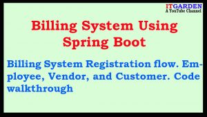 Billing System using Spring Boot walkthrough of the Registration flow