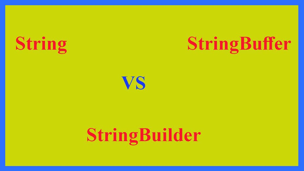 String vs StringBuffer vs StringBuilder. Example function for finding which one is better.