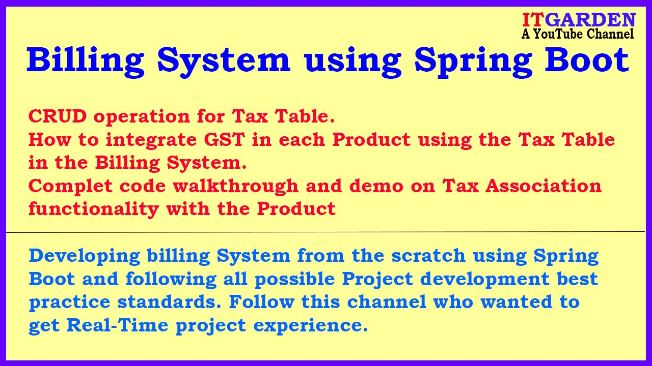 Billing System using Spring Boot. Code walkthrough and Tax Table CRUD Operation