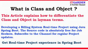 What is difference between Class and Object ?